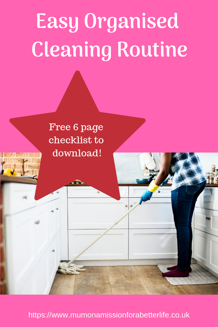 Easy organised cleaning routine and free checklist to download