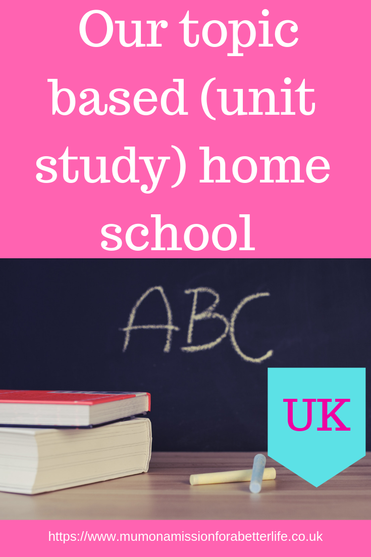 Topic based (unit study) home school education UK