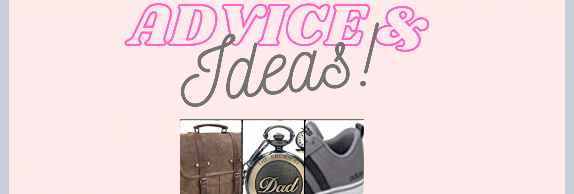 Satchel, pocket watch and trainers. Examples of gift for men