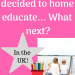 So You've Decided to Home Educate... What Next?